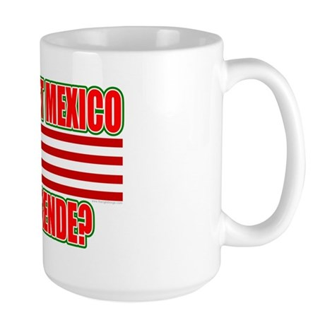 This Isn't Mexico Comprende? Large Mug