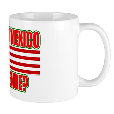 This Isn't Mexico Comprende? Mug