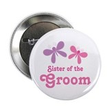 "Sister of the Groom Butterflies 2.25"" Button"