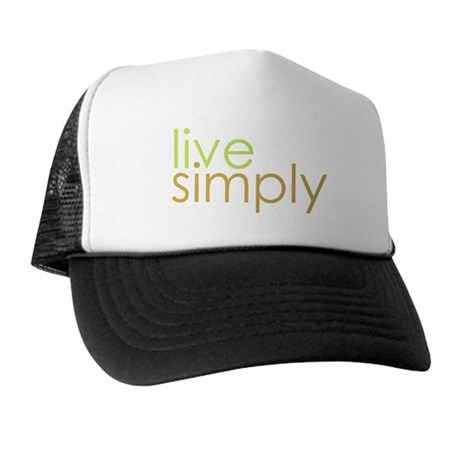 live simply Trucker Hat