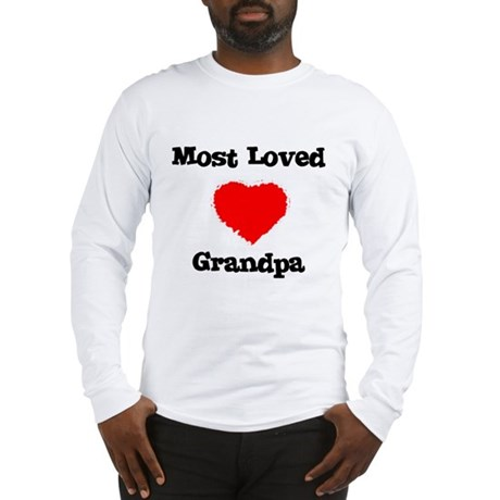 Most Loved Grandpa Long Sleeve T-Shirt