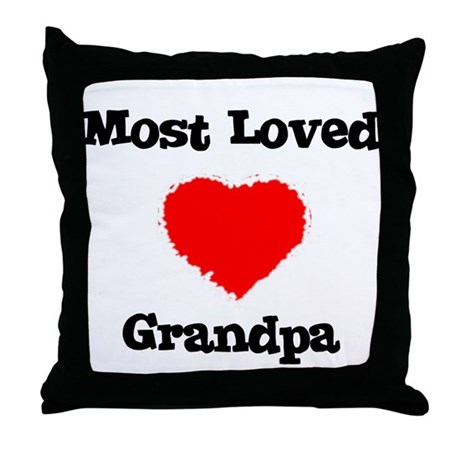 Most Loved Grandpa Throw Pillow