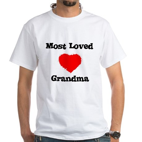Most Loved Grandma White T-Shirt