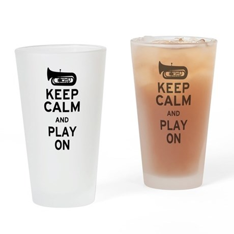 Keep Calm Tuba Pint Glass