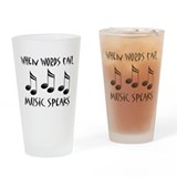 Words Fail Music Speaks Pint Glass