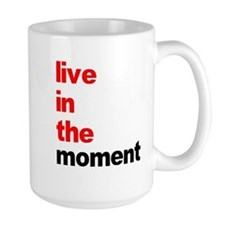 Live In The Moment Shirt Mug