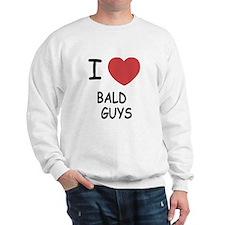 I heart bald guys Sweatshirt