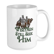 WiseMen still seek Him Mug