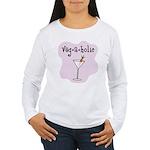 Veg-a-holic Women's Long Sleeve T-Shirt