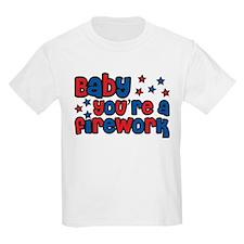 Baby you're a firework T-Shirt