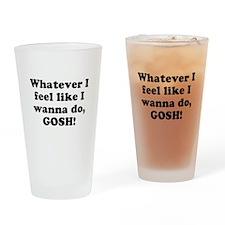 Whatever I feel like I wanna Pint Glass