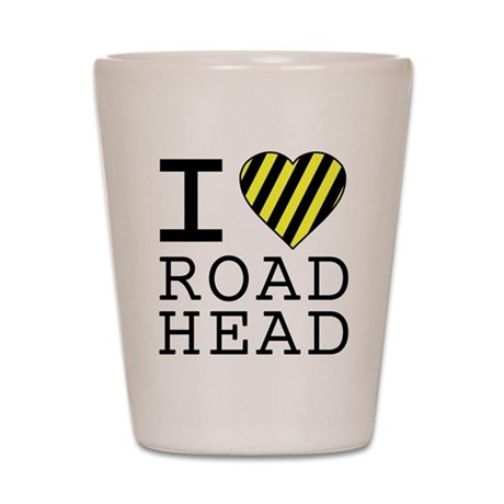 I Love Road Head Shot Glass