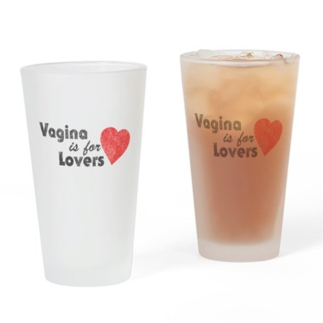 Vagina is for Lovers Pint Glass