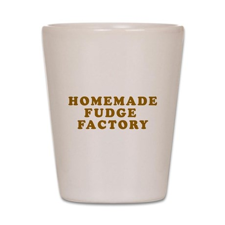 Homemade Fudge Factory Shot Glass