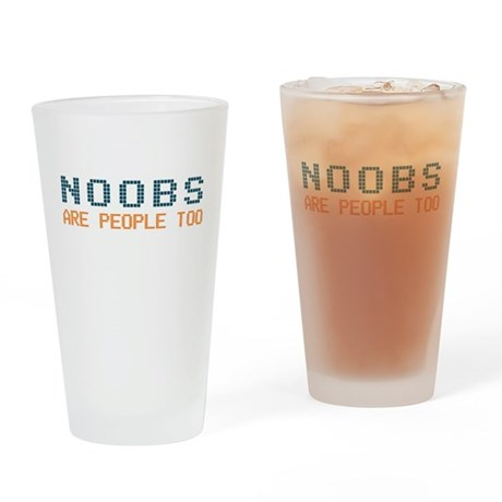 Noobs Are People Too Pint Glass