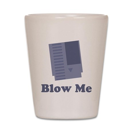 Blow Me Shot Glass