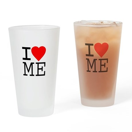 I Love Me Pint Glass