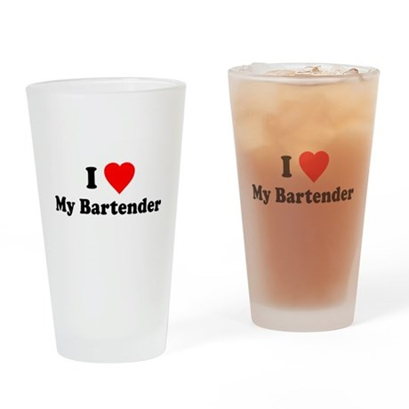 I Love [Heart] My Bartender Pint Glass