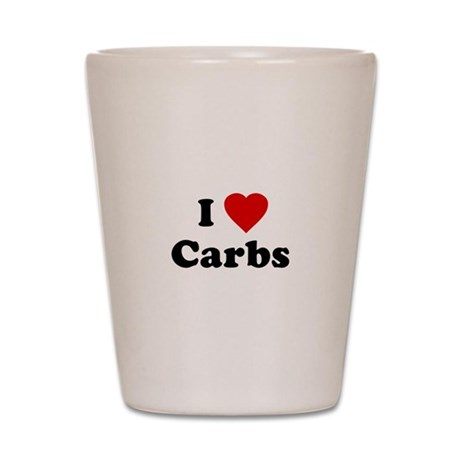 I Love [Heart] Carbs Shot Glass