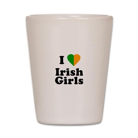 I Love Irish Girls Shot Glass