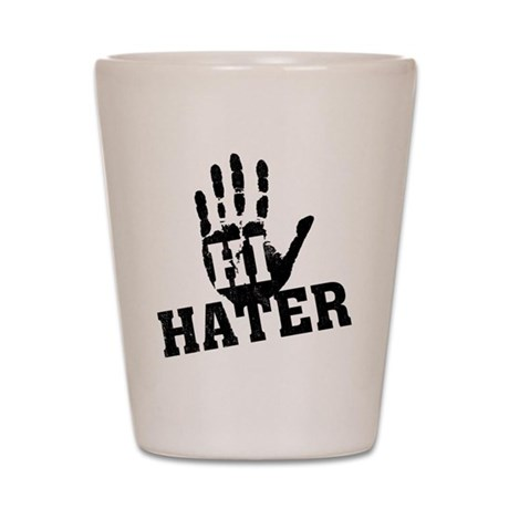 Hi Hater Shot Glass