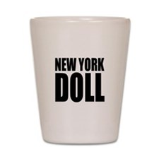 New York Doll Shot Glass
