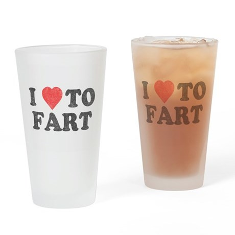 I Love To Fart Pint Glass