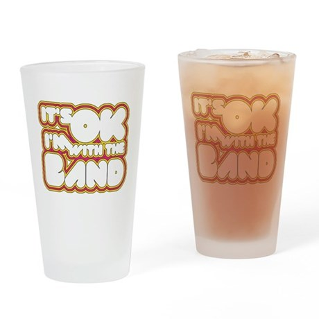 I'm With The Band Pint Glass