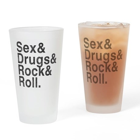 Sex, Drugs, Rock & Roll Pint Glass