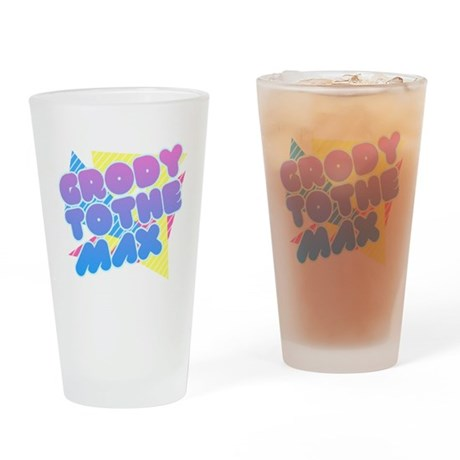 Grody to the Max Pint Glass