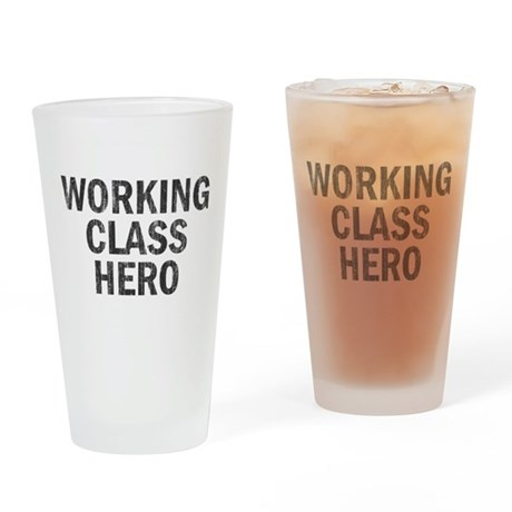 Working Class Hero Pint Glass