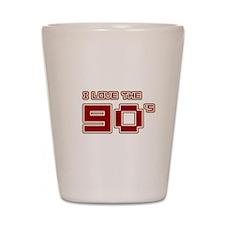 I Love the 90's Shot Glass