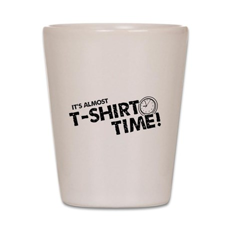 T-Shirt Time Shot Glass