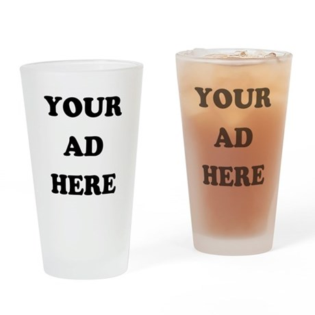 Your Ad Here Pint Glass