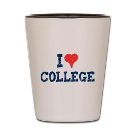 I Love College Shot Glass