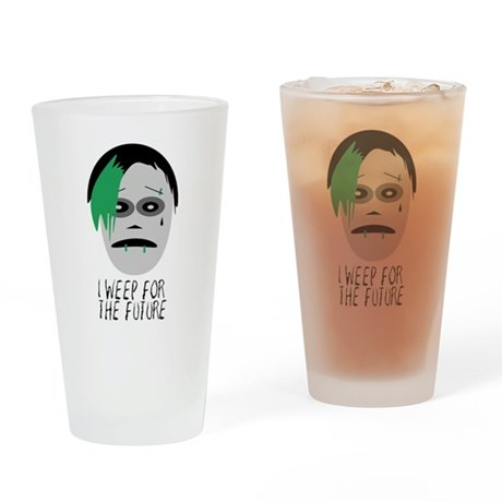 I Weep For The Future Pint Glass
