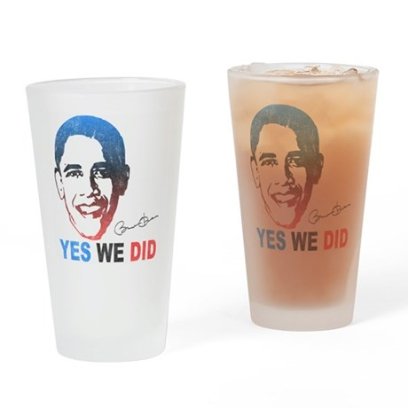 Yes We Did T-Shirt Pint Glass