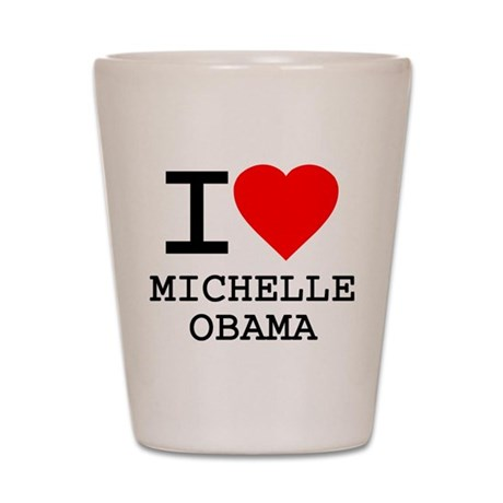 I Love Michelle Obama Shot Glass