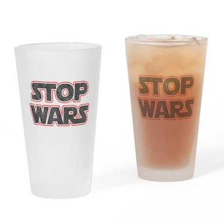 Stop Wars Pint Glass