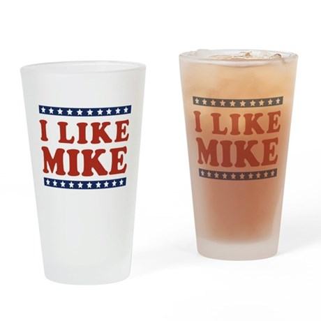 I Like Mike Pint Glass