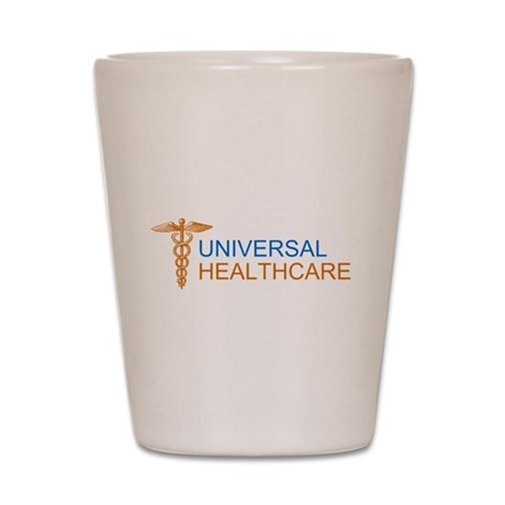Universal Healthcare Shot Glass