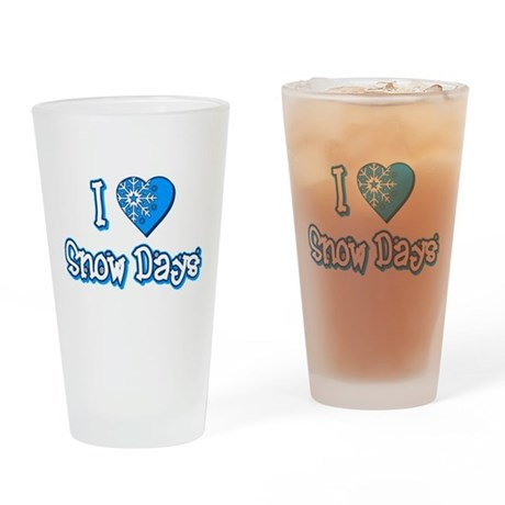 I Love [Heart] Snow Days Pint Glass