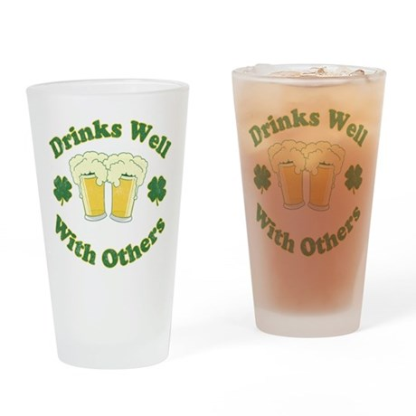 Drinks Well With Others Pint Glass