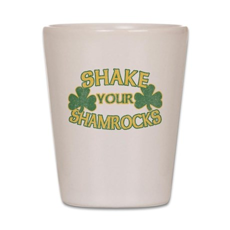 Shake Your Shamrocks Shot Glass