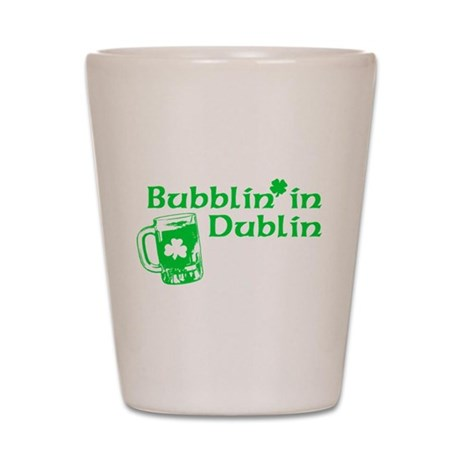 Bubblin' in Dublin Shot Glass