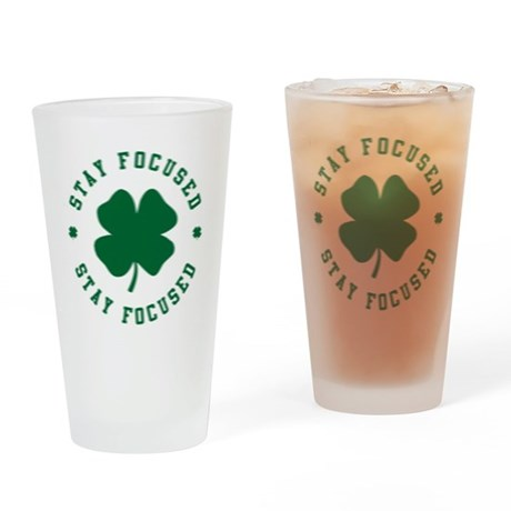 Irish Stay Focused Pint Glass