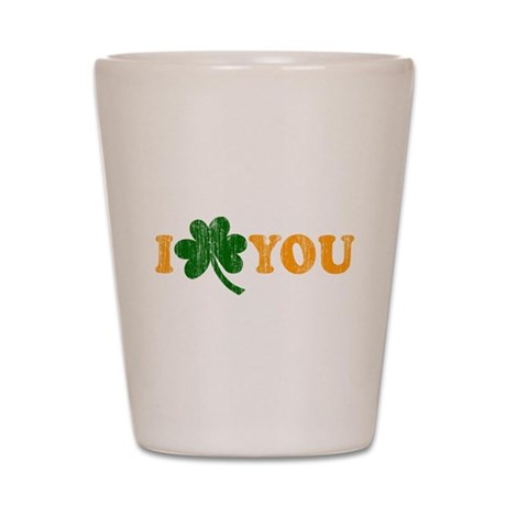 I Shamrock You Shot Glass