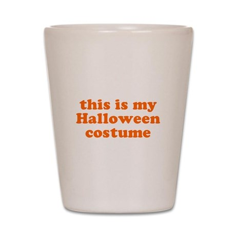 This is my Halloween costume Shot Glass
