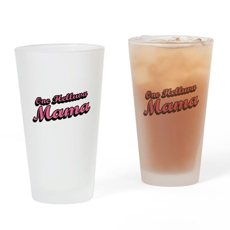 One Helluva Mama Pint Glass