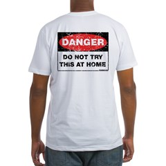 Do Not Try This Fitted T-Shirt